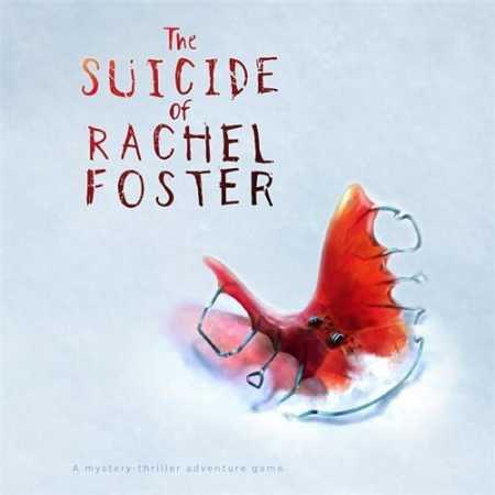 Самоубийство Рэйчел Фостер / The Suicide of Rachel Foster