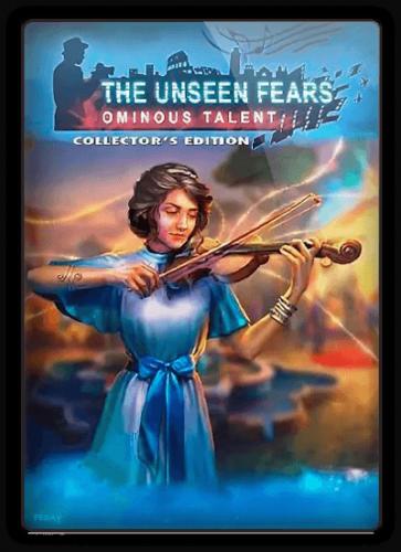 Невидимые страхи 5: Зловещий талант / The Unseen Fears 5: Ominous Talent