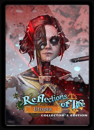Отражения жизни 9: Утопия / Reflections of Life 9: Utopia