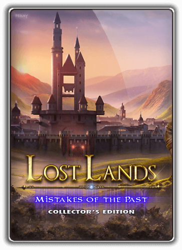 Затерянные земли 6: Ошибки прошлого / Lost Lands 6: Mistakes of the Past