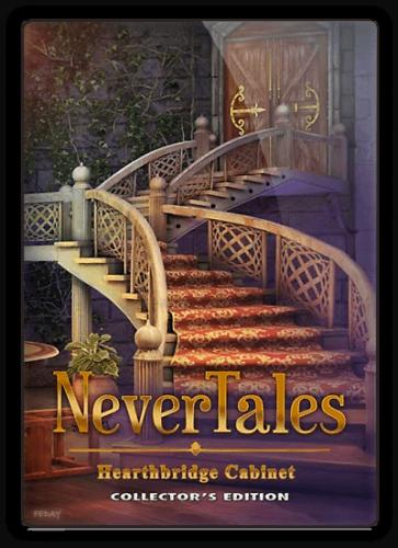 Несказки 9: Шкаф семейства Хартбридж / Nevertale 9: Hearthbridge Cabinet