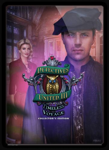 Лига детективов 3: Вечное путешествие / Detectives United 3: Timeless Voyage