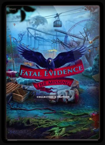 Роковые улики 2: Пропавшие / Fatal Evidence 2: The Missing