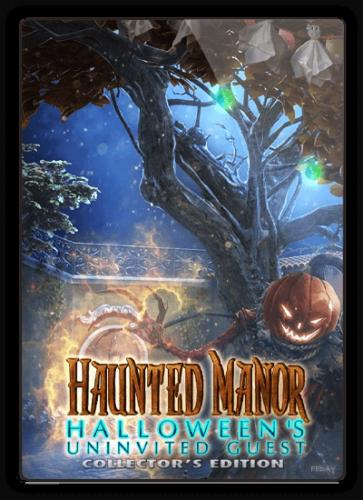 Призрачная усадьба 5: Хеллоуин: Незваный гость / Haunted Manor 5: Halloween's Uninvited Guest