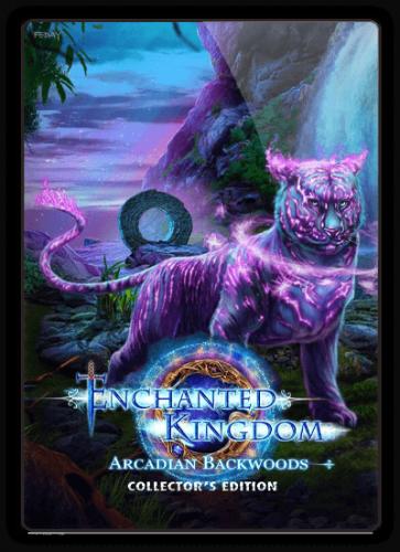Зачарованное королевство 6: Леса Аркадии / Enchanted Kingdom 6: Arcadian Backwoods