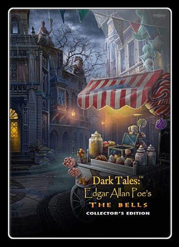 Темные истории 17. Эдгар Аллан По. Колокольчики и колокола / Dark Tales 17: Edgar Allan Poe's. The Bells