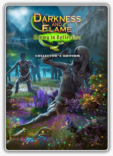 Тьма и пламя 4: Враг в отражении / Darkness and Flame 4: Enemy in Reflection