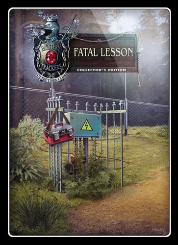 Охотники за тайнами 18: Роковой урок / Mystery Trackers 18: Fatal Lesson