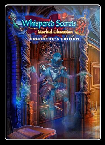 Нашептанные секреты 11: Нездоровая одержимость / Whispered Secrets 11: Morbid Obsession