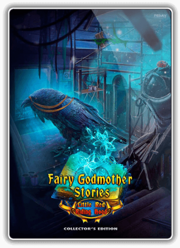Сказки Феи Крёстной 3: Красная Шапочка / Fairy Godmother Stories 3: Little Red Riding Hood