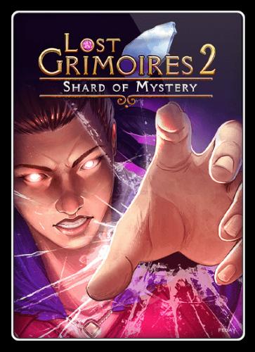 Утерянные гримуары 2: Таинственный осколок / Lost Grimoires 2: Shard of Mystery