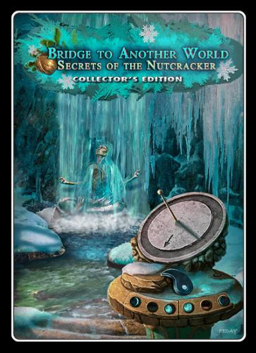 Мост в другой мир 7: Тайны Щелкунчика / Bridge to Another World 7: Secrets of the Nutcracker