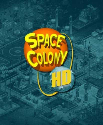 Космическая колония / Space Colony HD